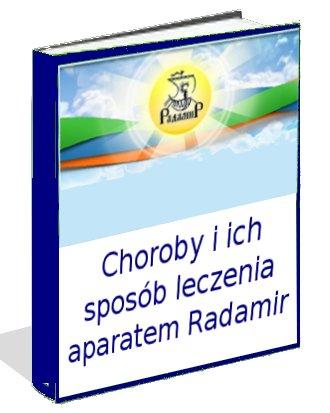 Choroby i ich sposoby leczenia aparatem Radamir